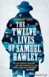 (P/B) THE TWELVE LIVES OF SAMUEL HAWLEY