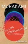 (P/B) KILLING COMMENDATORE