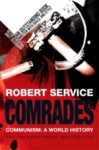 (P/B) COMRADES - COMMUNISM: A WORLD HISTORY