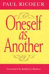 (P/B) ONESELF AS ANOTHER