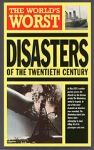 (P/B) THE WORLD'S GREATEST DISASTERS