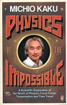 (P/B) PHYSICS OF THE IMPOSSIBLE