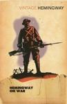 (P/B) HEMINGWAY ON WAR