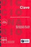 CLAVE DICCIONARIO DE USO DEL ESPANOL ACTUAL (INCLUYE DICCIONARIO EN CD-ROM)