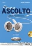 PRIMO ASCOLTO (+CD)
