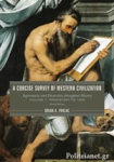 (P/B) A CONCISE SURVEY OF WESTERN CIVILIZATION (VOLUME 1)