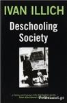 (P/B) DESCHOOLING SOCIETY
