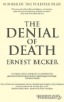 (P/B) THE DENIAL OF DEATH