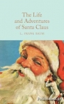 (H/B) THE LIFE AND ADVENTURES OF SANTA CLAUS