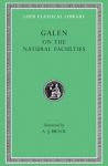 (H/B) GALEN: ON THE NATURAL FACULTIES