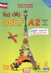 VOS CLES DELF A2 (+2CD +6 TESTS BLANCS COMPLETS)