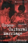 (P/B) CROSS - CULTURAL MARRIAGE - IDENTITY AND CHOICE