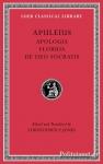 (H/B) APULEIUS: APOLOGIA. FLORIDA. DE DEO SOCRATIS
