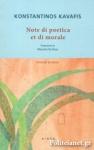 KONSTANTINOS KAVAFIS: NOTE DI POETICA ET DI MORALE