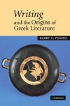 (P/B) WRITING AND THE ORIGINS OF GREEK LITERATURE