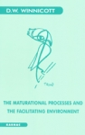 (P/B) THE MATURATIONAL PROCESSES AND THE FACILITATING ENVIRONMENT