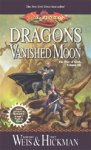 (P/B) DRAGONS OF A VANISHED MOON