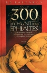 300 - THE HUNT FOR EPHIALTES
