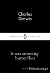 (P/B) IT WAS SNOWING BUTTERFLIES