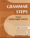 GRAMMAR STEPS 5 - UPPER INTERMEDIATE