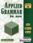 APPLIED GRAMMAR IN USE VOLUME A