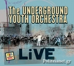 (CD) THE UNDERGROUND YOUTH ORCHESTRA LIVE