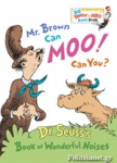 (H/B) MR. BROWN CAN MOO! CAN YOU?