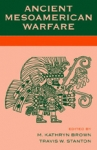(P/B) ANCIENT MESOAMERICAN WARFARE