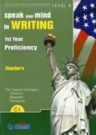 SPEAK YOUR MIND IN WRITING 1st YEAR PROFICIENCY C1 LEVEL 6