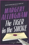 (P/B) THE TIGER IN THE SMOKE
