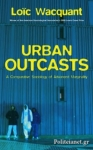 (P/B) URBAN OUTCASTS