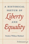 (P/B) A HISTORICAL SKETCH OF LIBERTY & EQUALITY (0865972931)
