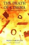 (P/B) THE DEATH OF CINEMA