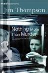 (P/B) NOTHING MORE THAN MURDER