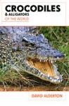 (P/B) CROCODILES AND ALLIGATORS OF THE WORLD