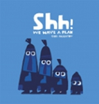 (H/B) SHH! WE HAVE A PLAN