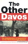 (P/B) THE OTHER DAVOS - THE GLOBALIZATION OF RESISTANCE