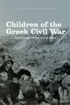 (P/B) CHILDREN OF THE GREEK CIVIL WAR