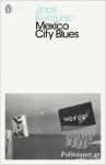 (P/B) MEXICO CITY BLUES (MODERN CLASSICS)