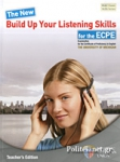 THE NEW BUILD UP YOUR LISTENING SKILLS FOR THE ECPE (+4CD)
