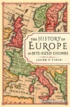 (H/B) THE HISTORY OF EUROPE IN BITE - SIZED CHUNKS