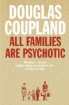 (P/B) ALL FAMILIES ARE PSYCHOTIC