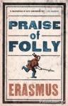 (P/B) PRAISE OF FOLLY