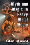 (P/B) MYTH AND MAGIC IN HEAVY METAL MUSIC
