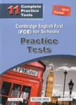 FCE FOR SCHOOLS, 11 PRACTICE TESTS