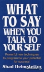 (P/B) WHAT TO SAY WHEN YOU TALK TO YOURSELF