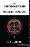 (P/B) THE PSYCHOGENESIS OF MENTAL DISEASE