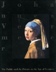 (P/B) THE PUBLIC AND THE PRIVATE IN THE AGE OF VERMEER
