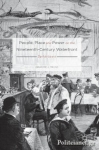 (H/B) PEOPLE, PLACE AND POWER ON THE NINETEENTH-CENTURY WATERFRONT