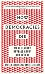 (P/B) HOW DEMOCRACIES DIE